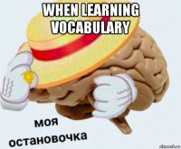 when learning vocabulary