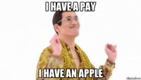 i have a pay i have an apple