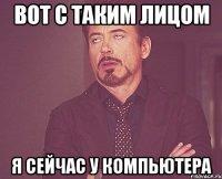 http://risovach.ru/thumb/upload/200s400/2013/04/mem/tvoe-vyrazhenie-lica_17077910_orig_.jpeg?5067i
