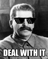 stalin-is-deal-with-it_17935899_orig_.pn