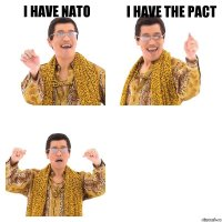 I have NATO i have the pact